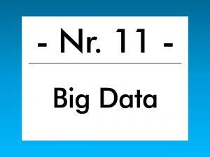 Buzzword des Monats Mei 2018 ist Big Data.